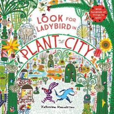 Cover of children's book 'Look for ladybird in Plat City', showing a rabbit and a lizard searching in a colourful town made of plants