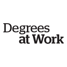 Degrees at Work