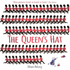 'The Queen's Hat' by Steve Antony