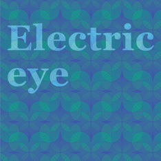 "Blue background with text ""Electric eye"""